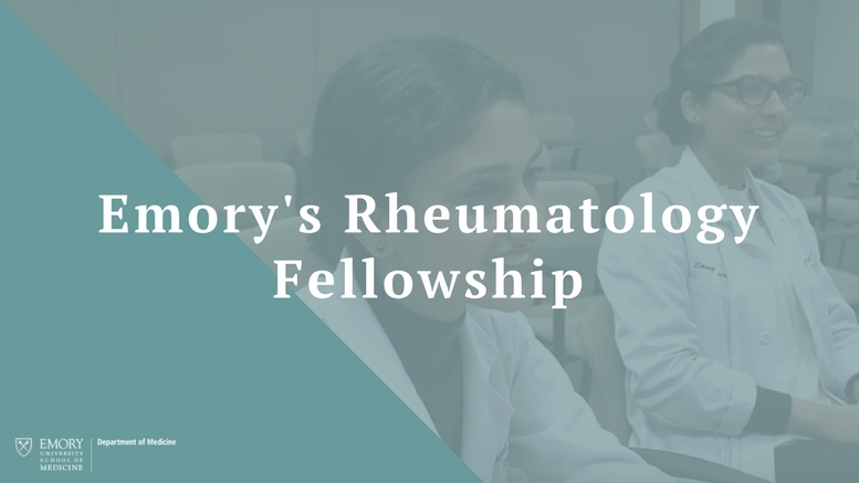 Choosing Emory - Rheumatology Fellowship - Emory Daily Pulse