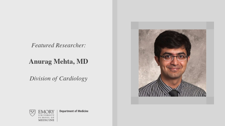 Highlighted Researcher: Anurag Mehta - Emory Daily Pulse